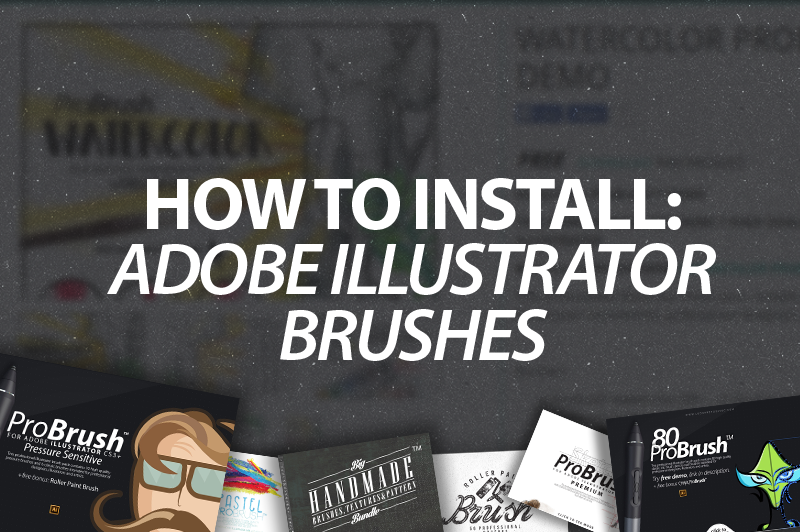 How to Install Adobe Illustrator Brushes - ProBrush™